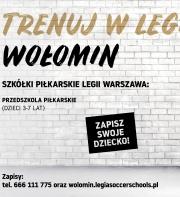 RUSZAJĄ TRENINGI LEGIA SOCCER SCHOOLS W WOŁOMINIE!