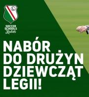 Dziewczynki - zapraszamy do Legii Warszawa!