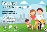 Święto Łazienkowskiej - spędź Dzień Dziecka na Legii!