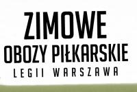 Zimowe obozy Legii Warszawa - ruszyły zapisy!